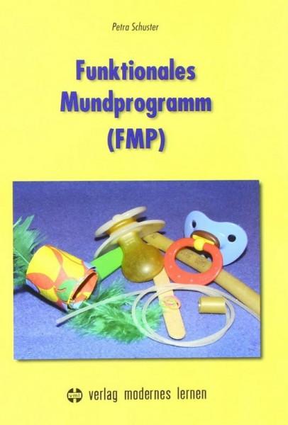 Funktionales Mundprogramm (FMP)