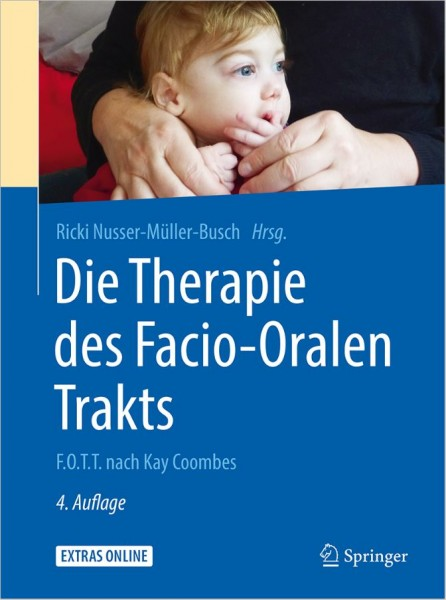 Die Therapie des Facio-Oralen Trakts